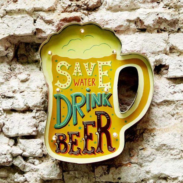 Cartel-Luminos-Save-Water-Drink-Beer