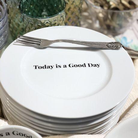 Plato postre de porcelana Today is a Good Day