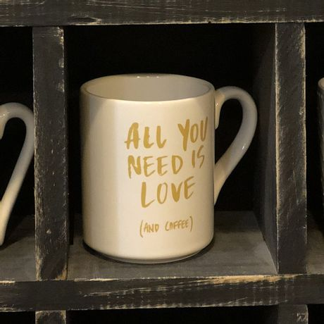 Mug All You Need Is Love And Coffee