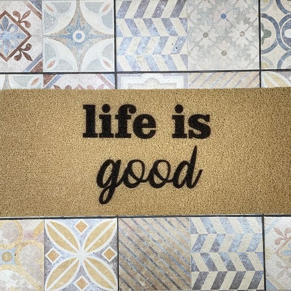 Felpudo life is good